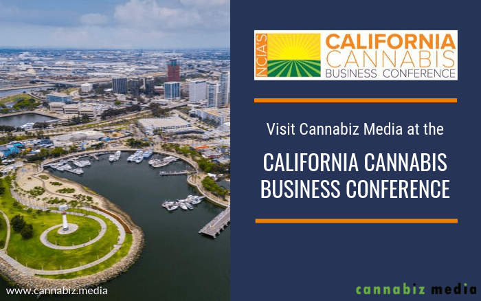 Visit the Cannabiz Media Team at the California Cannabis Business Conference