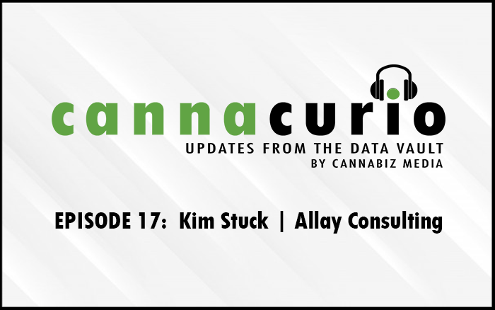Cannacurio Podcast Episode 17 with Kim Stuck of Allay Consulting