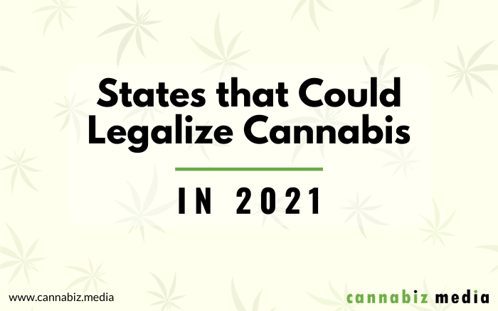 States that Could Legalize Cannabis in 2021