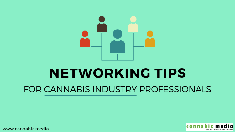 Networking Tips for Cannabis Industry Professionals