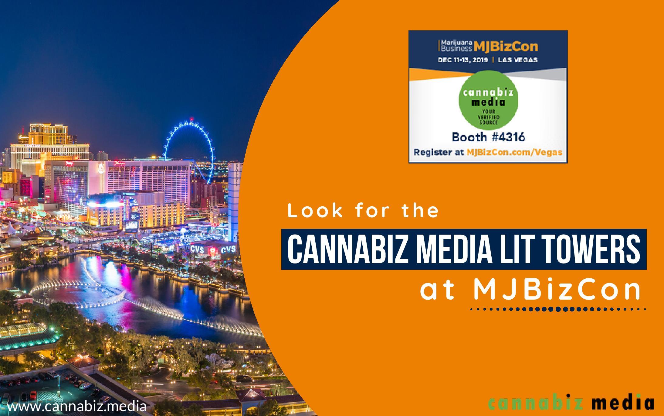 Look for the Cannabiz Media Lit Towers at MJBizCon