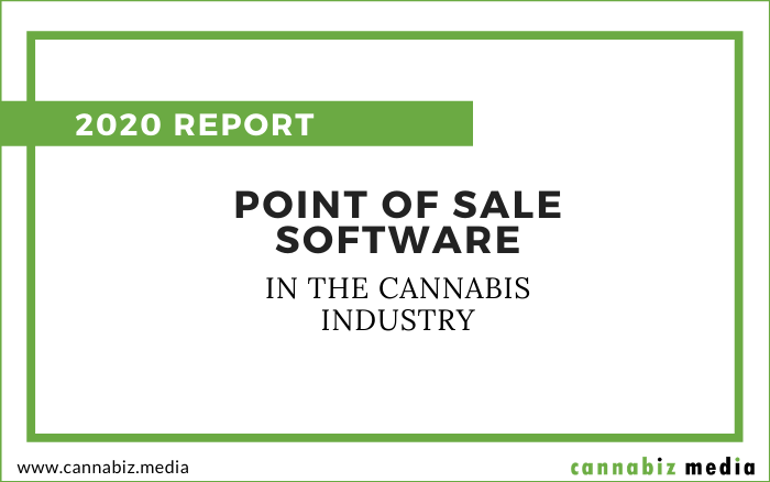 Point of Sale Software in the Cannabis Industry – 2020 Report