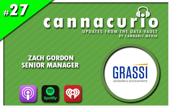 Cannacurio Podcast Episode 27 with Zach Gordon of Grassi CPA