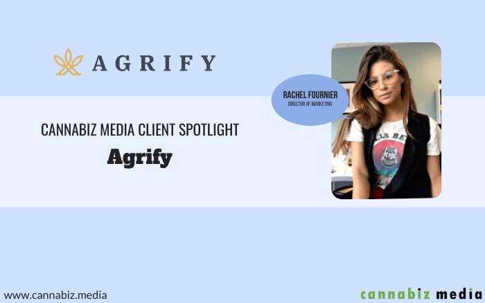 Cannabiz Media Client Spotlight – Agrify