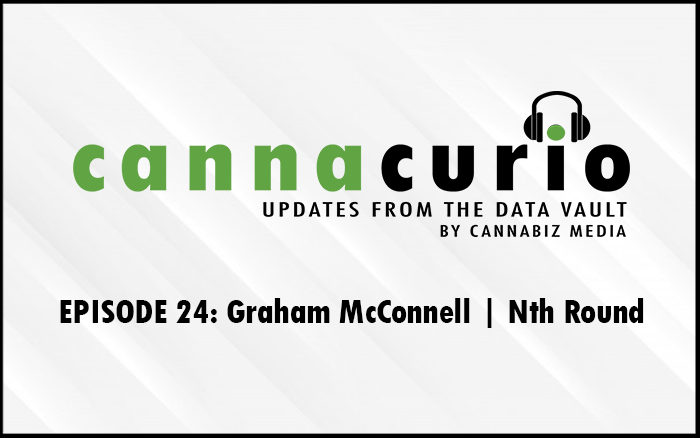 Cannacurio Podcast Episode 24 with Graham McConnell of Nth Round