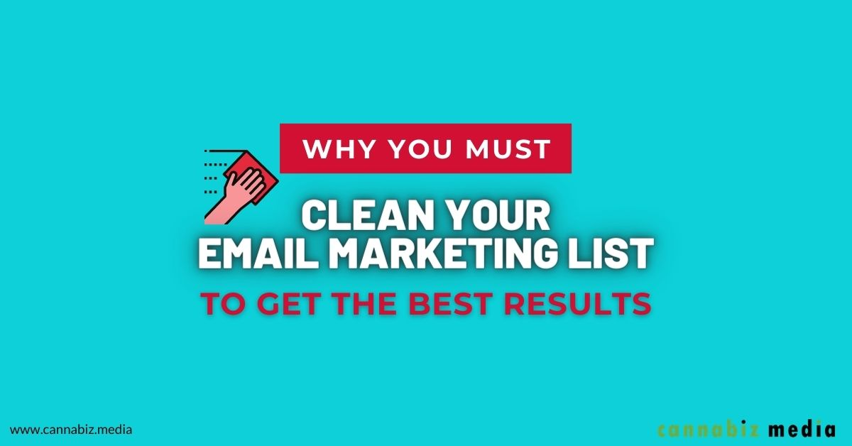 Why You Must Clean Your Email Marketing List to Get the Best Results