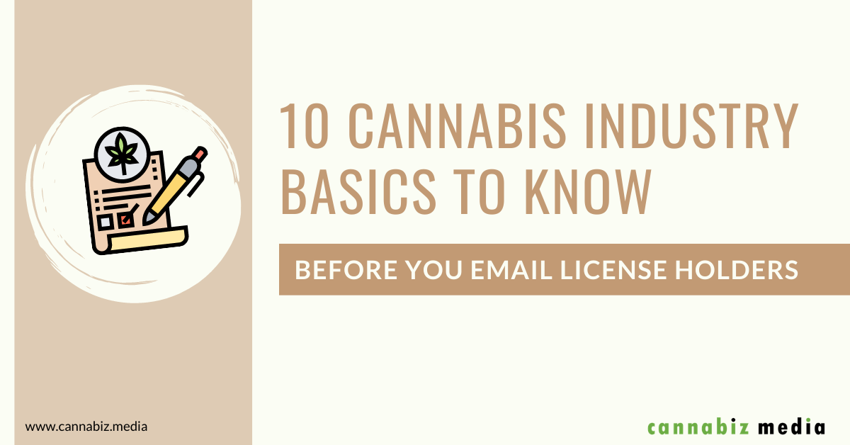 10 Cannabis Industry Basics to Know Before You Email License Holders