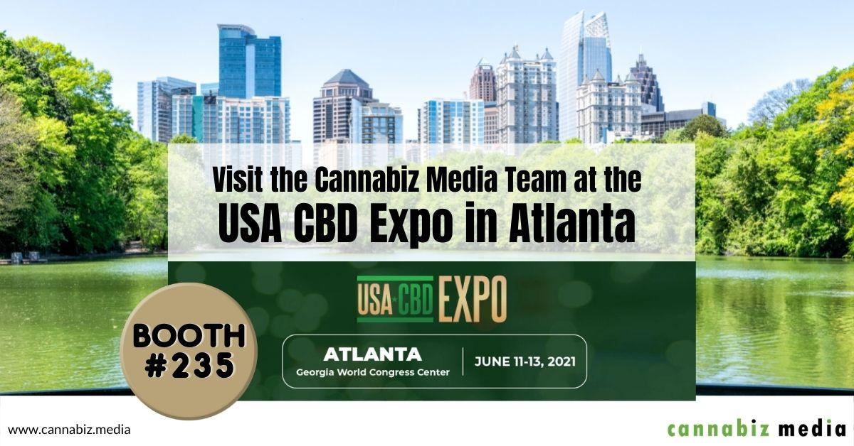 Visit the Cannabiz Media Team at the USA CBD Expo in Atlanta