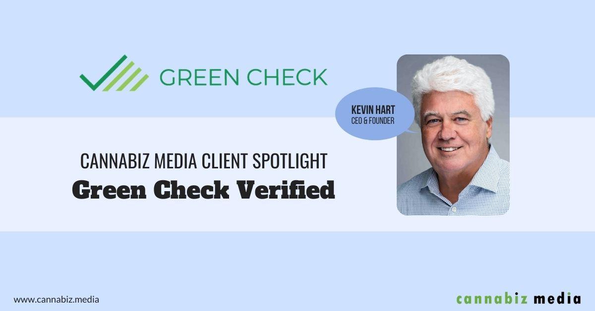 Cannabiz Media Client Spotlight – Green Check Verified