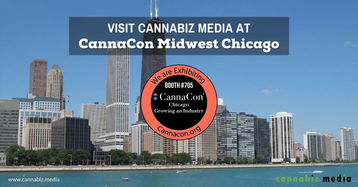 Visit Cannabiz Media at CannaCon Midwest Chicago