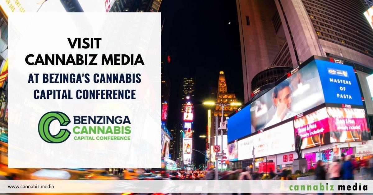 Visit Cannabiz Media at Benzinga's Cannabis Capital Conference
