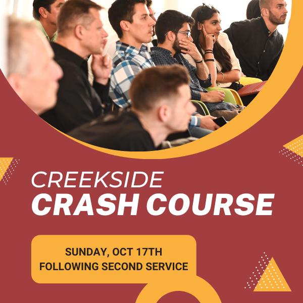 Creekside Crash Course