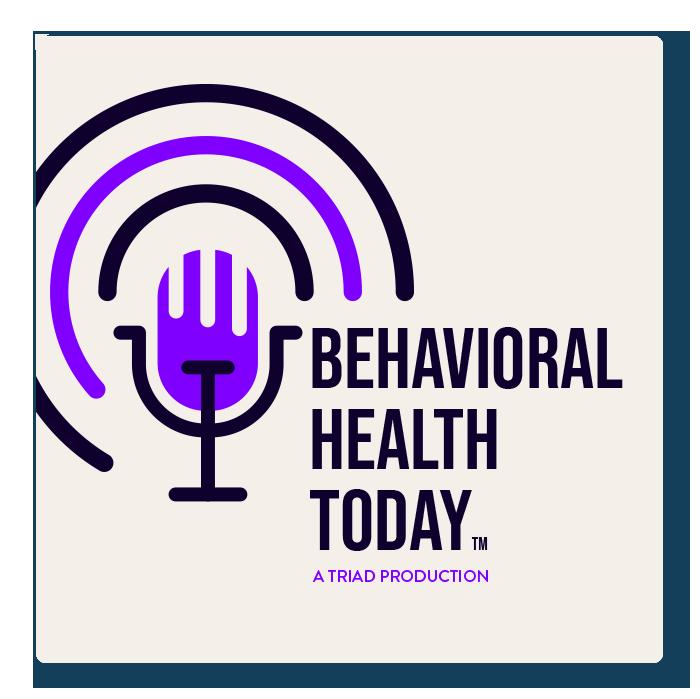 Behavioral Health Today Podcast