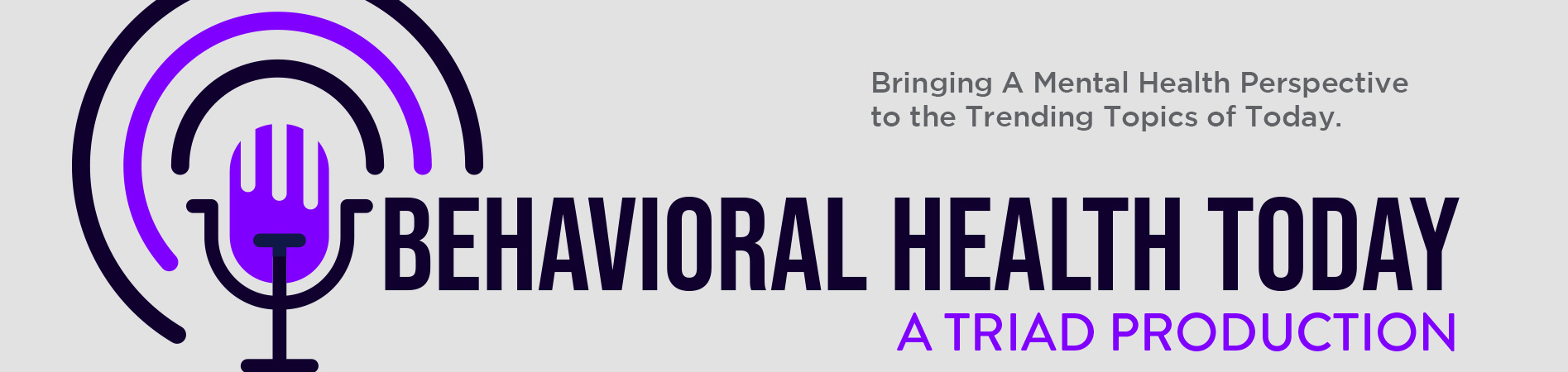 Behavioral Health Today Podcast banner