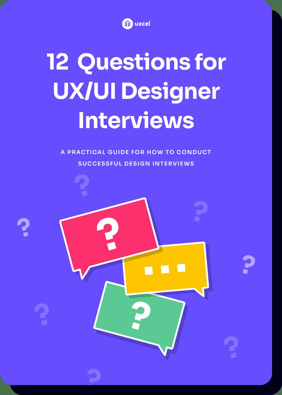 12 Questions for UX/UI Designer Interviews