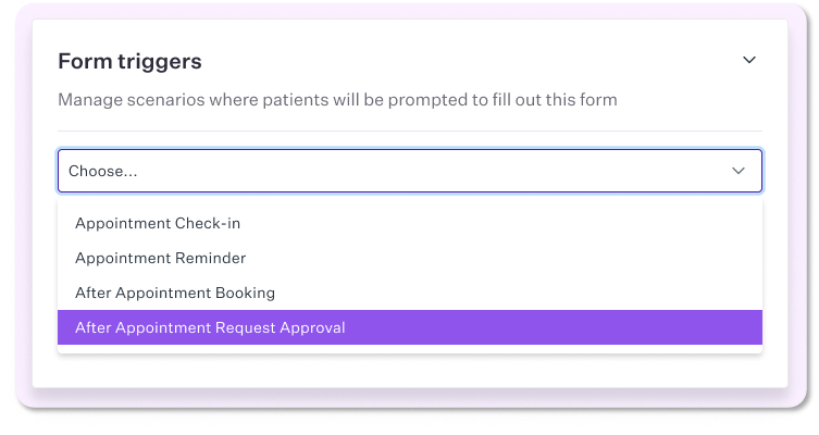 Digital patient forms - Scenarios where patients will be prompt to fill out the form