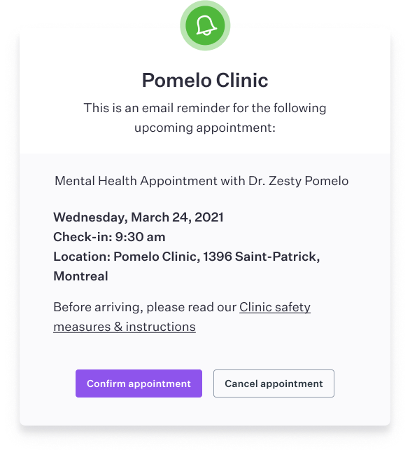 Example of a reminder with an attachment prompting patient to confirm his presence to the appointment