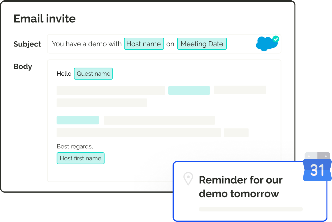 Customize email invites and reminders for different meeting types with CRM data to minimize meeting no-shows.