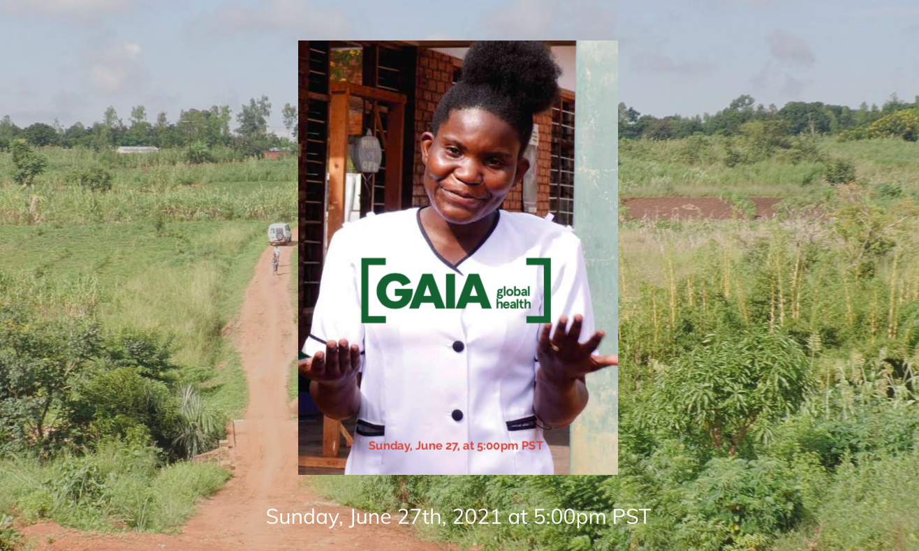 GAIA 2021 virtual celebration of frontline healthcare workers in malawi, who have courageously served their communities despite incredible obstacles presented by the COVID-19 pandemic.