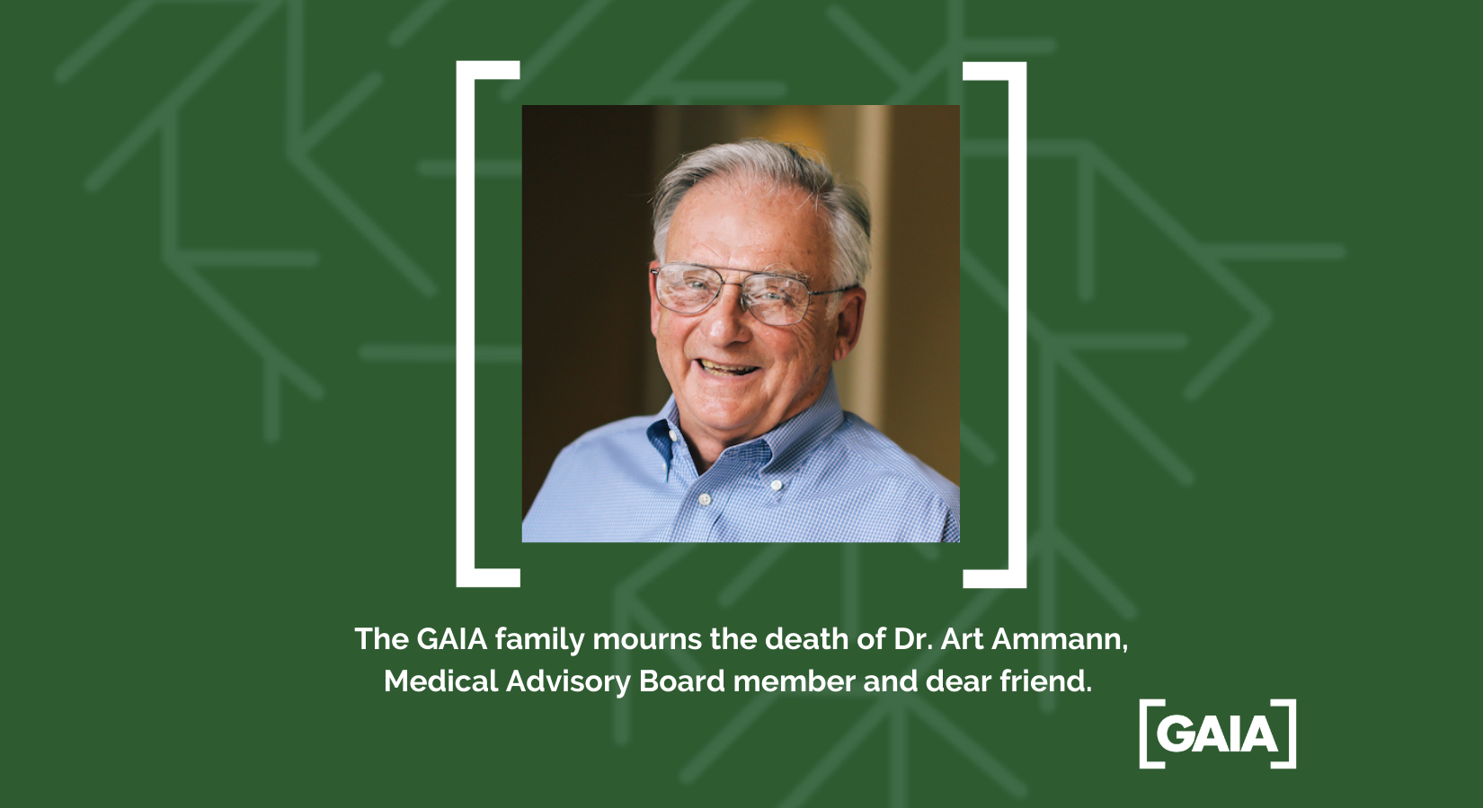 Dr. Art Ammann, pioneer in pediatrics and HIV/AIDS care for women and girls.