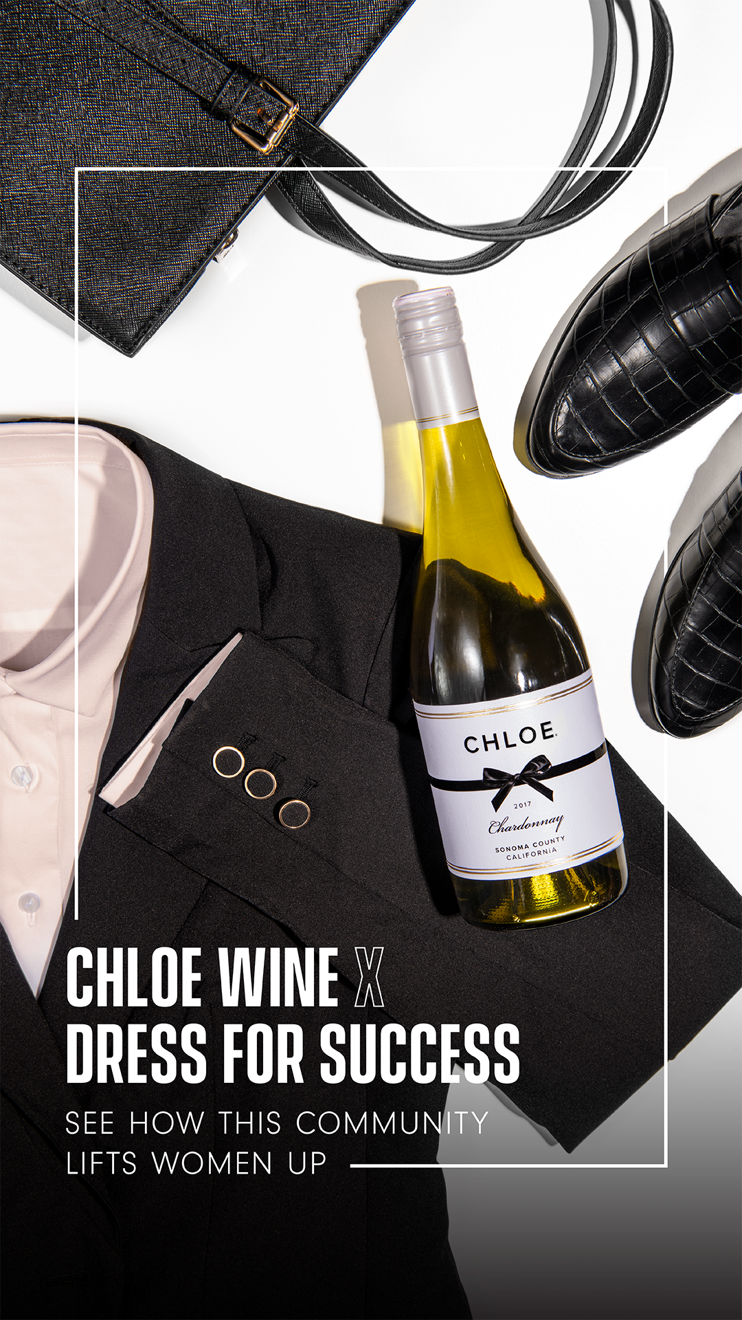 """Businesswear with Chardonnay """"Chloe Wine X Dress for Success, See how this community lifts women up"""""""