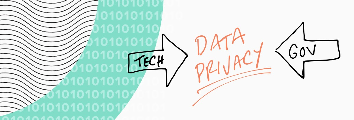 "Handwritten Illustration of ""Tech"" in an arrow and ""Gov"" in another, both pointing at ""Data Privacy"""