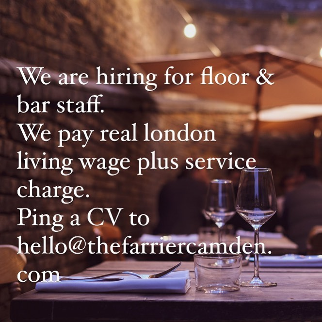 We're hiring again!   The response to our opening has been incredible and we are now hiring for more floor & bar positions.  Send a cv to hello@thefarriercamden.com if you are interested.