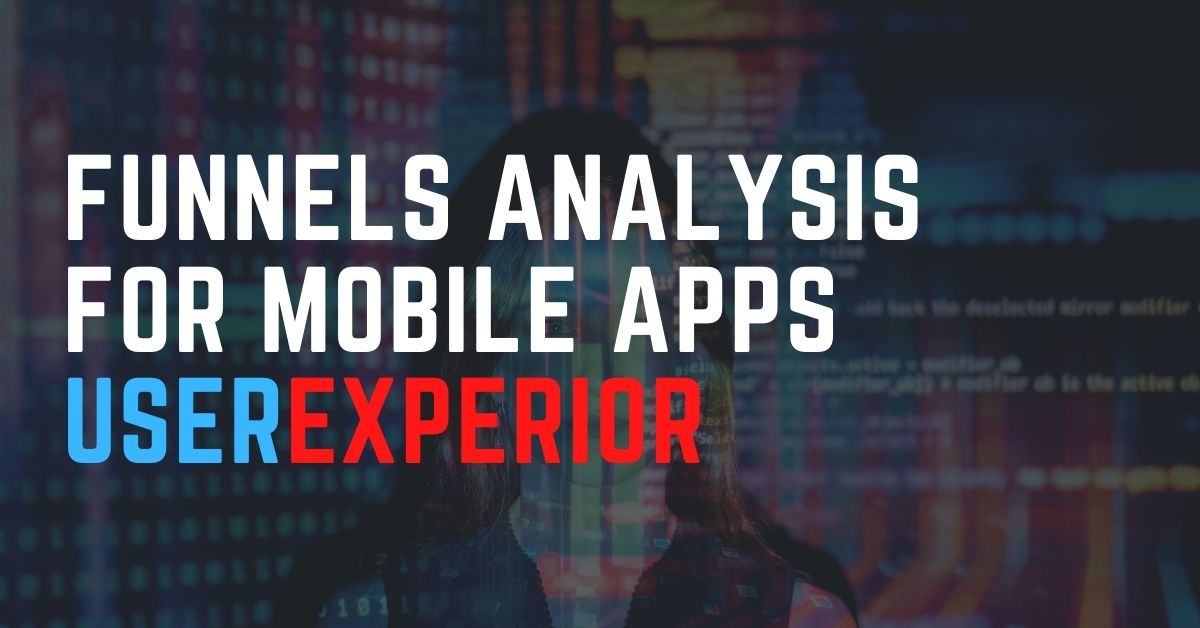 Introducing Funnel Analysis for Mobile Apps