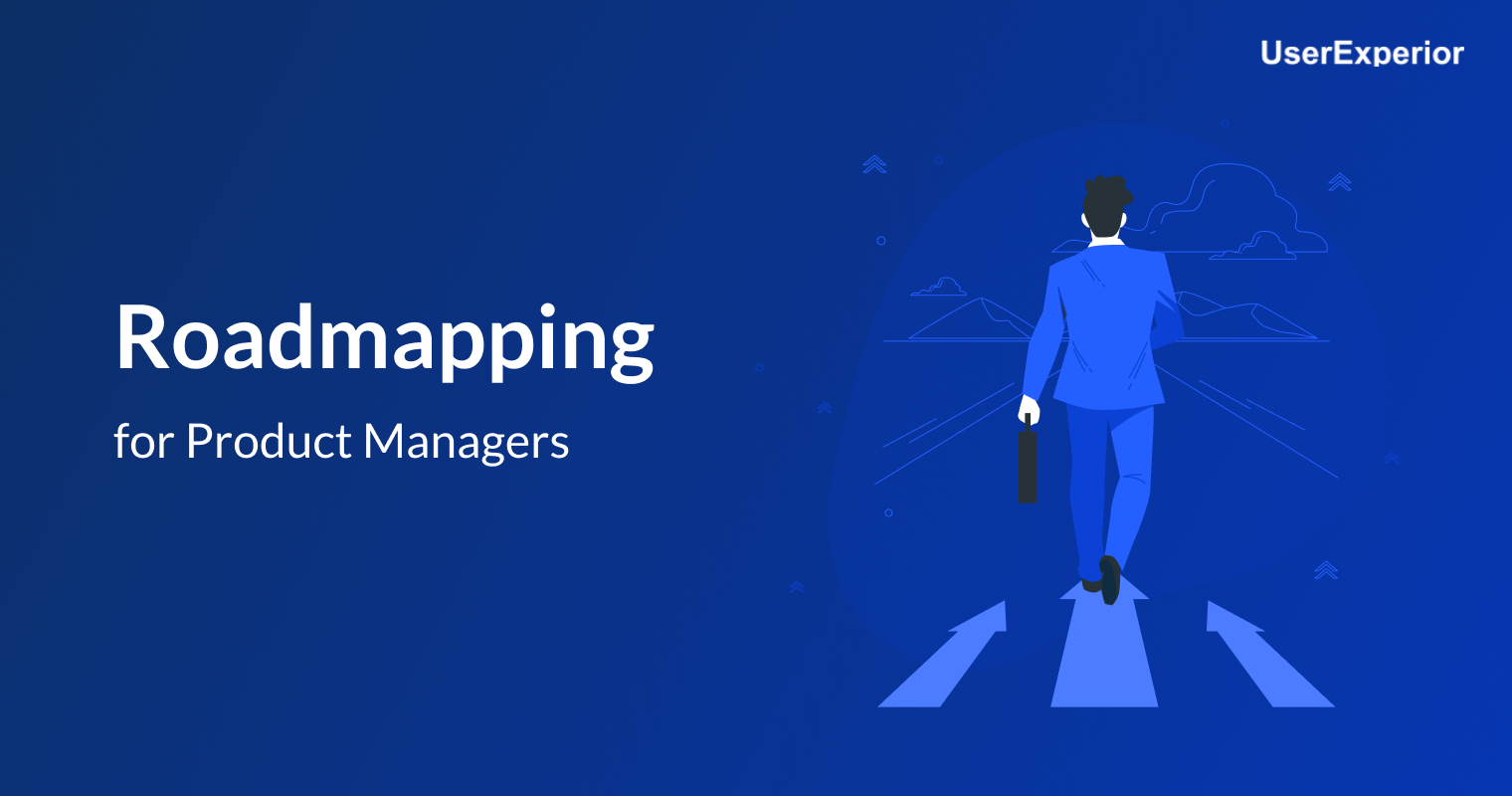 Roadmapping for Product managers