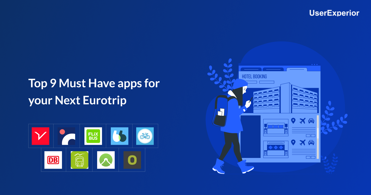 Top 9 Must Have Apps for Your Next Eurotrip
