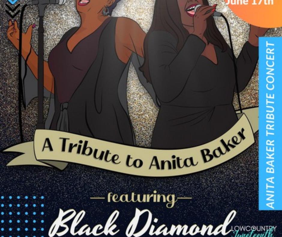 Lowcountry Juneteenth Week Anita Baker Tribute