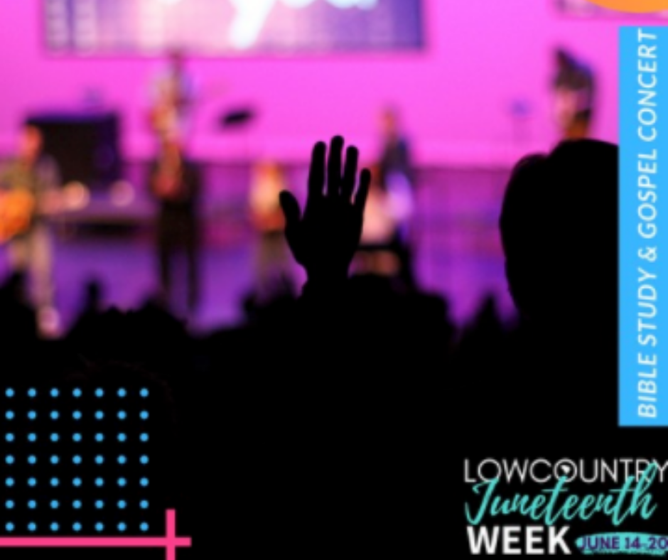 Lowcountry Juneteenth Week Bible Study & Gospel