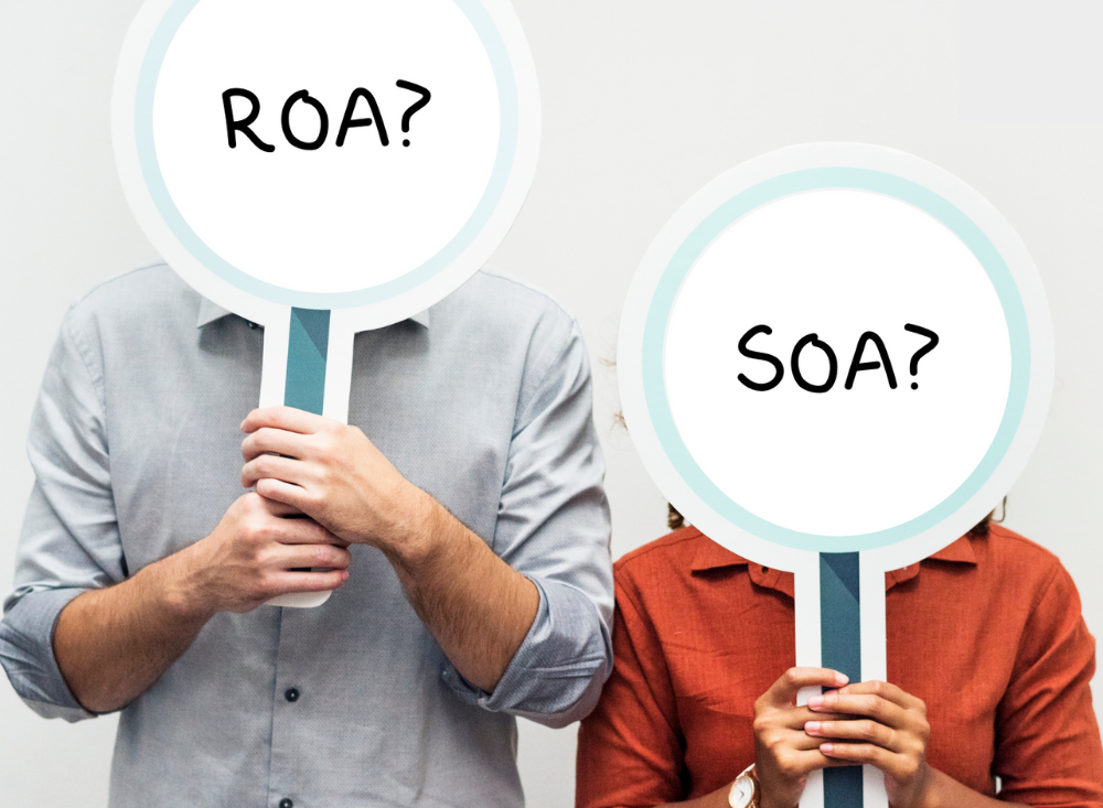 To ROA or SOA? That is the question