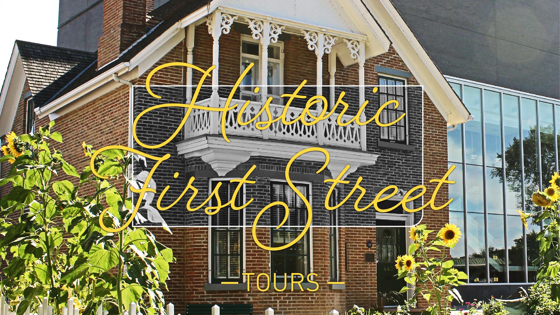 Historic First Street Walking Tours