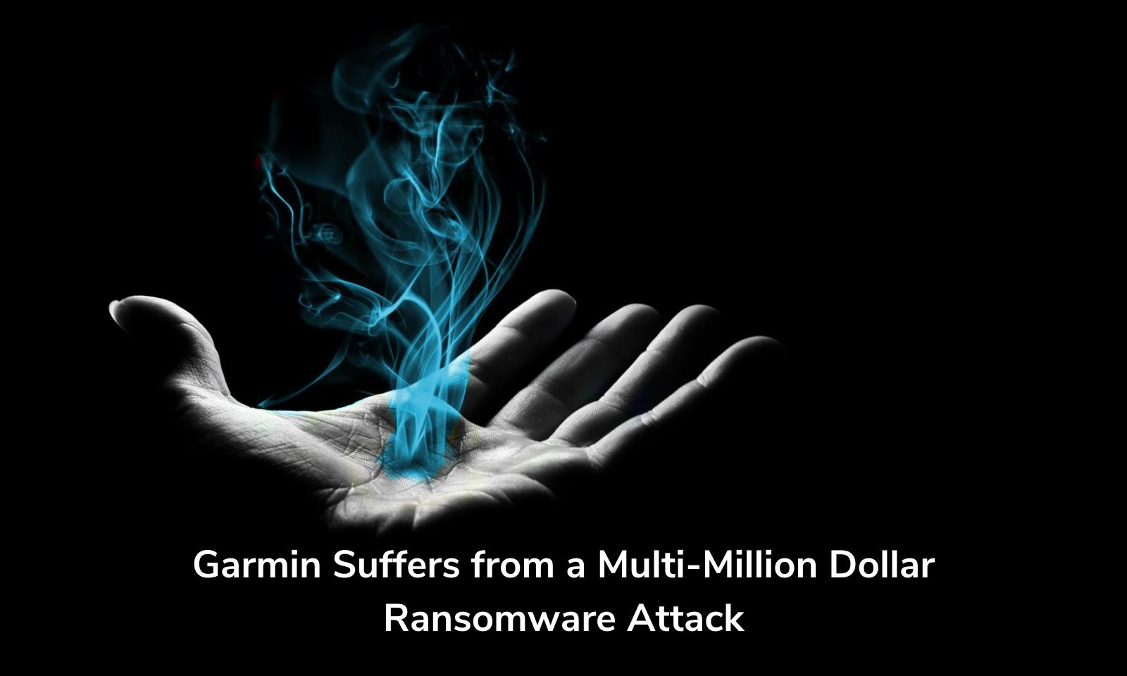 Garmin sofre com um ataque de ransomware de vários milhões de dólares