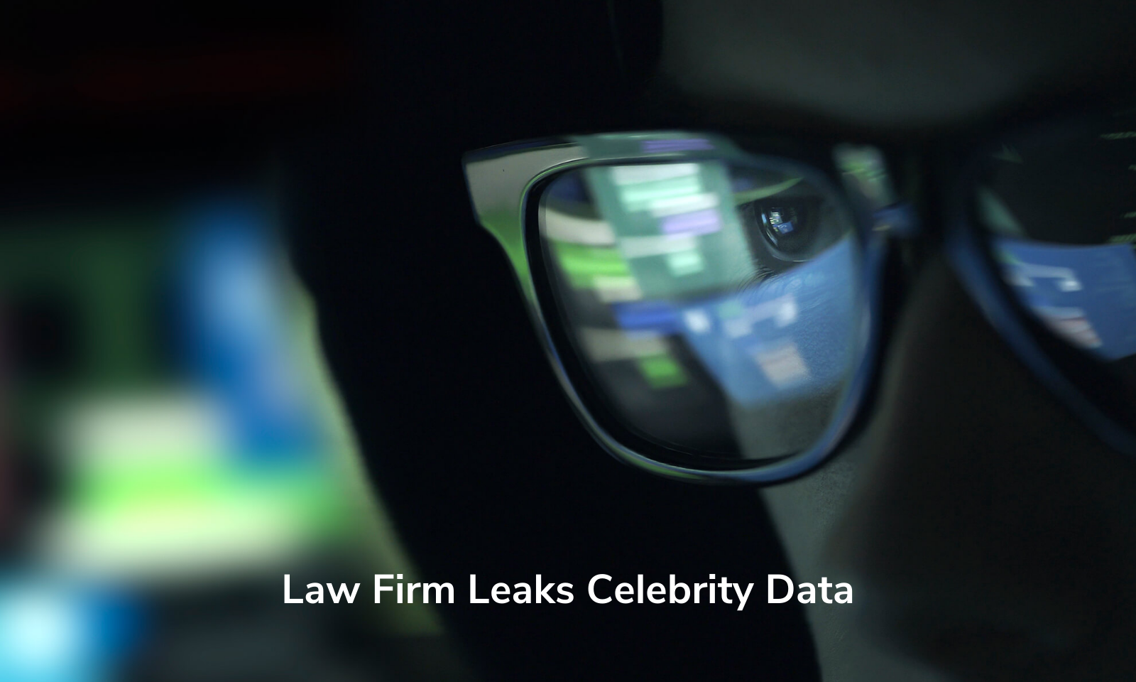 Escritório de advocacia vaza dados de celebridades