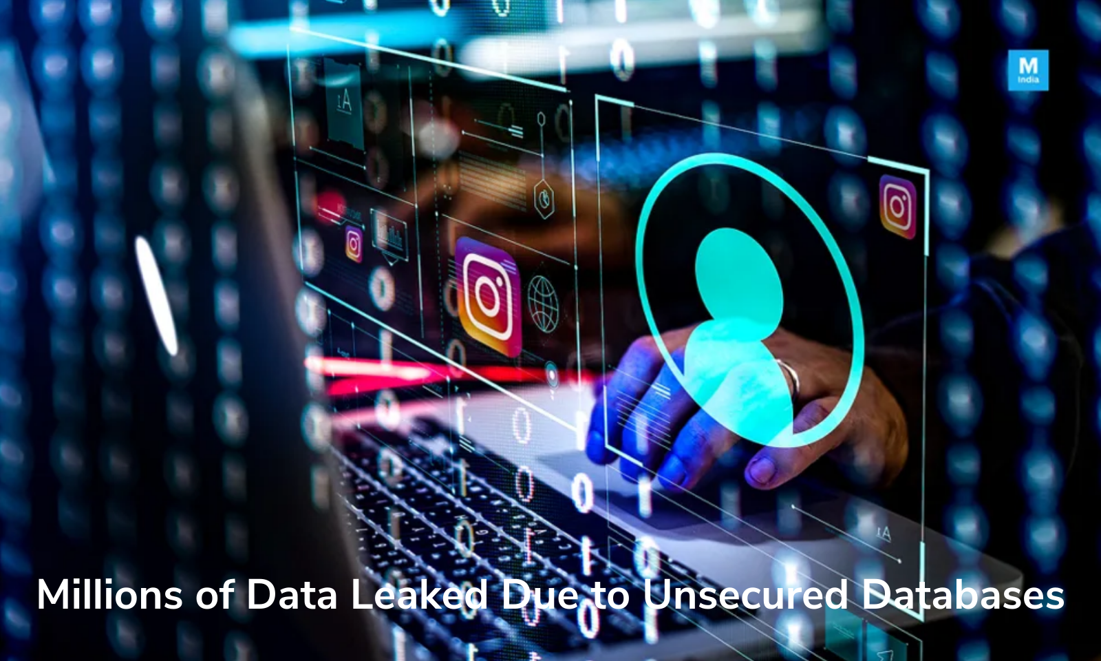 Millions of Data Leaked Due to Unsecured Databases