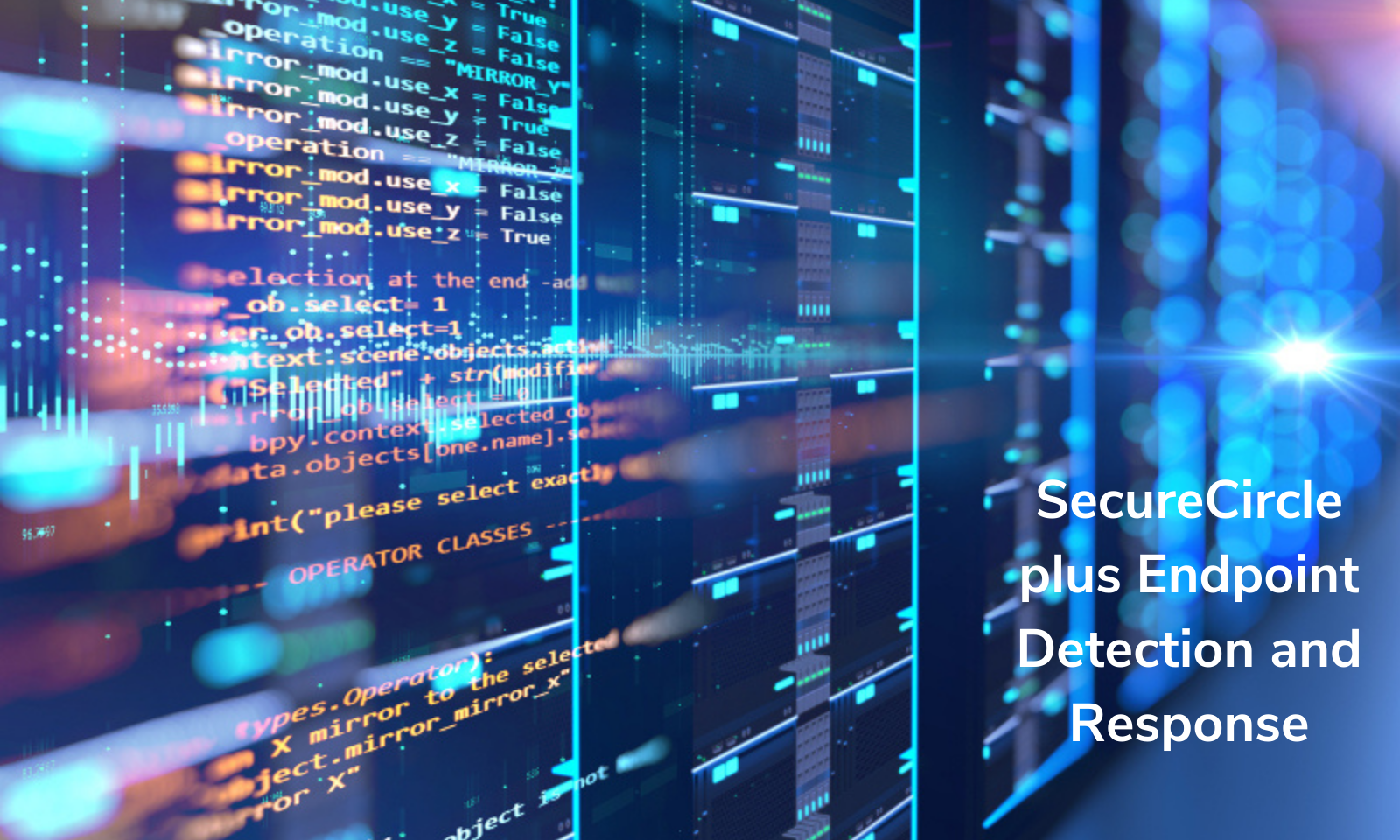 SecureCircle plus Endpoint Detection and Response
