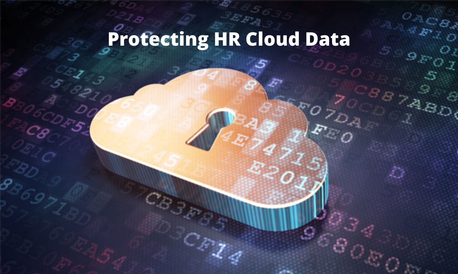 Protecting HR Cloud Data