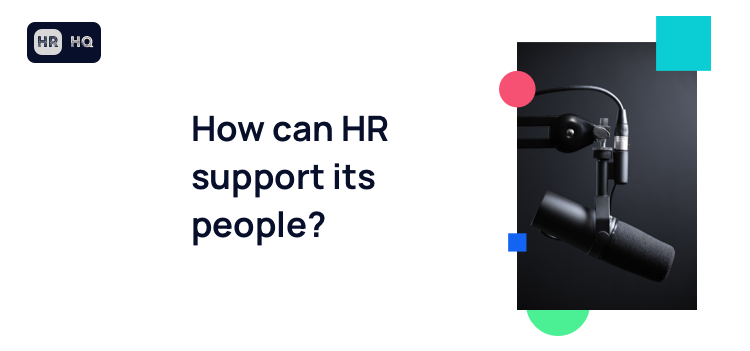 """text block with the text """"How can HR support its people?"""""""