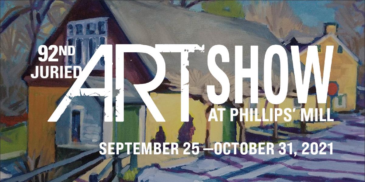 Phillips' Mill Art Show 2021