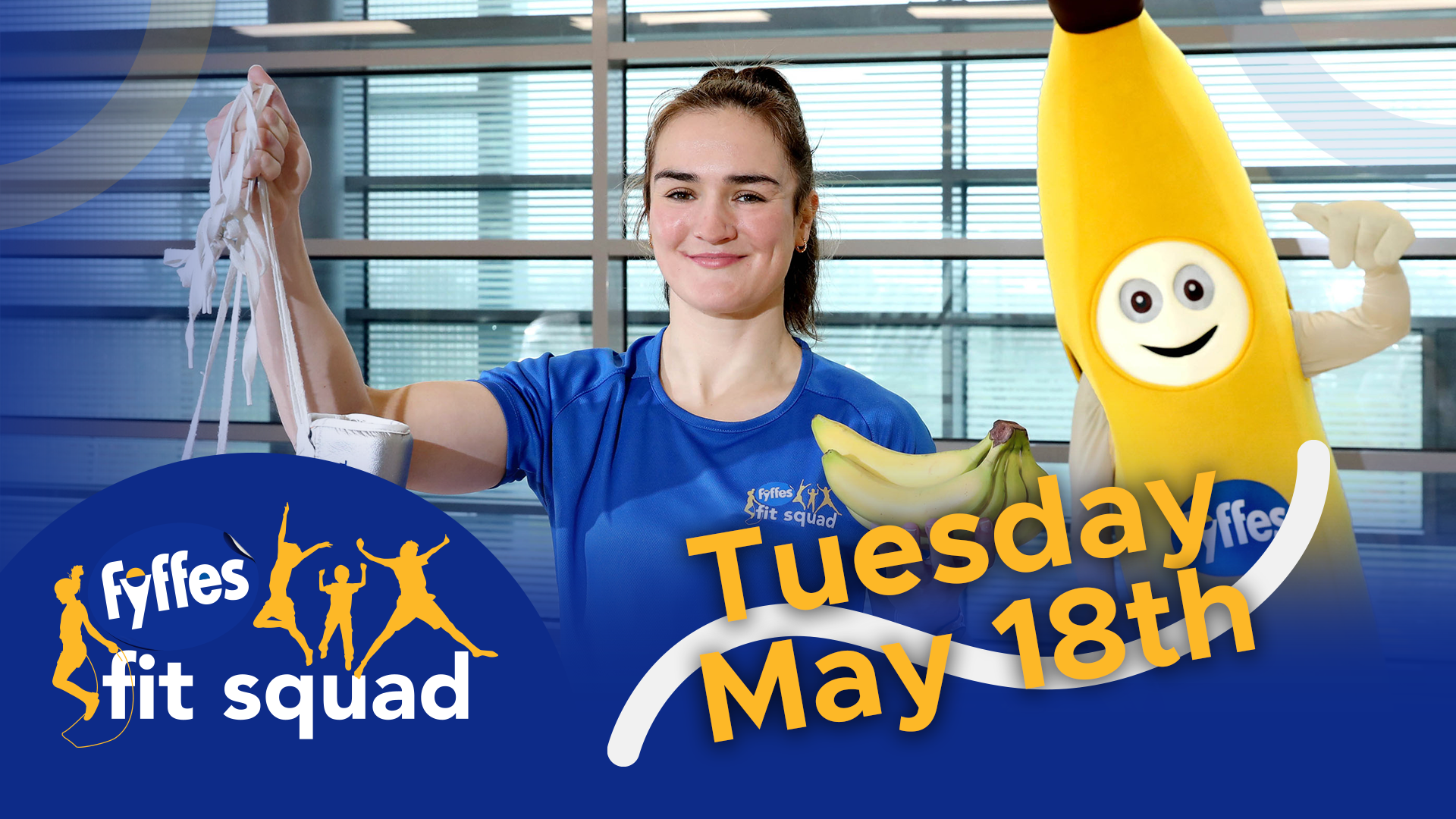 Fyffes Fit Squad Week 9 | Tuesday, May 18th 2021