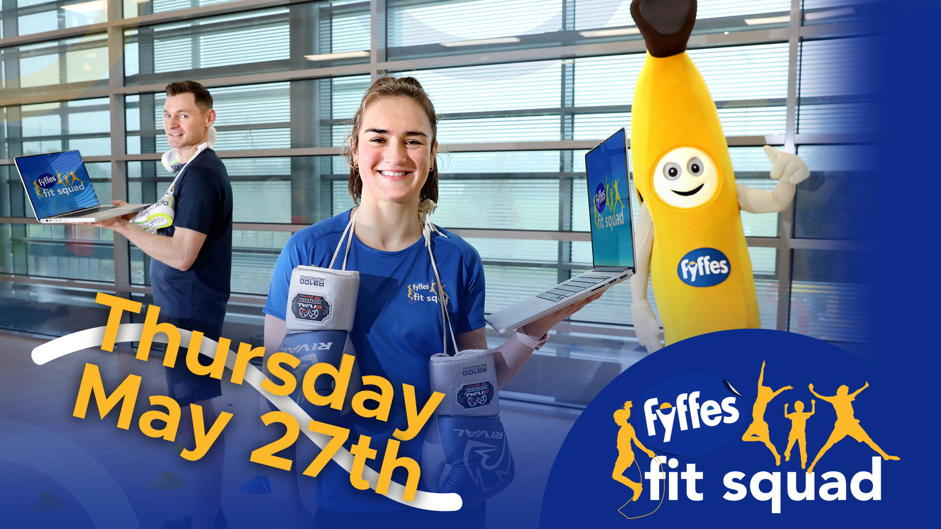 Fyffes Fit Squad Week 10 | Thursday, May 27th 2021