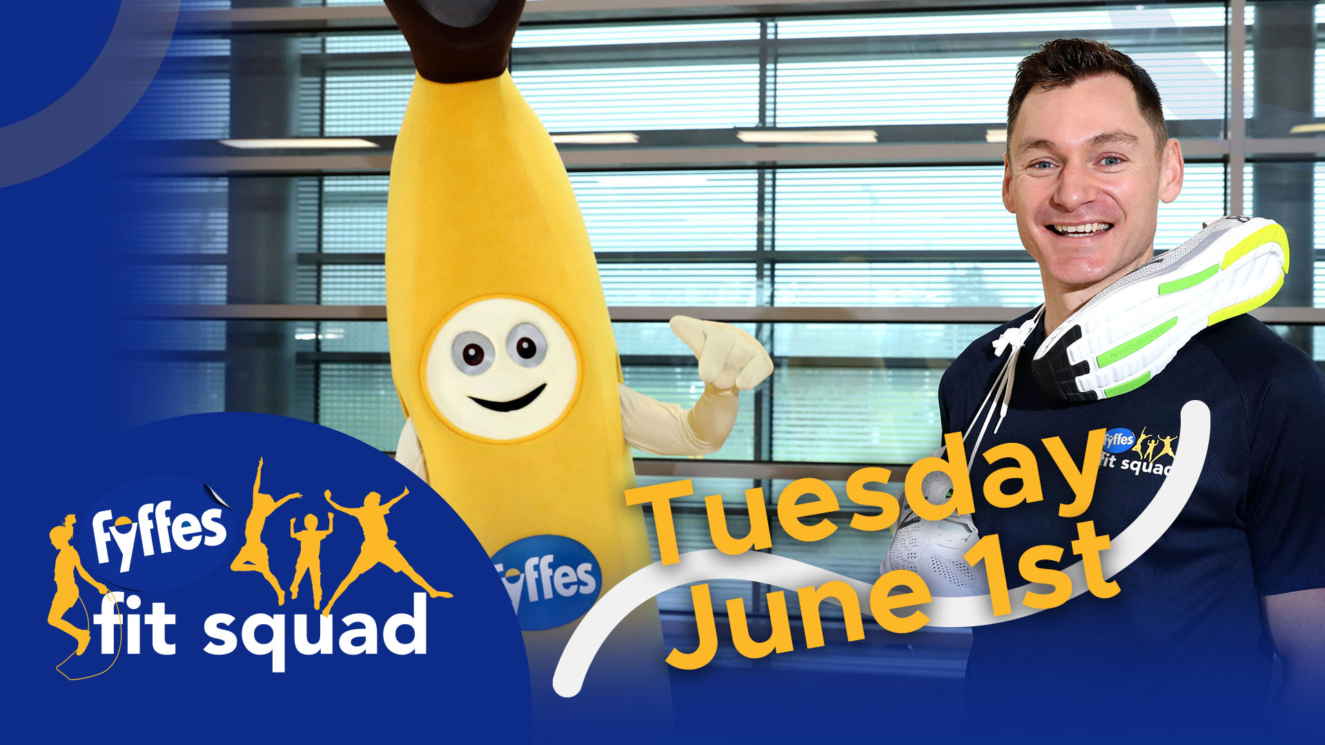 Fyffes Fit Squad Week 11 | Tuesday, June 1st 2021