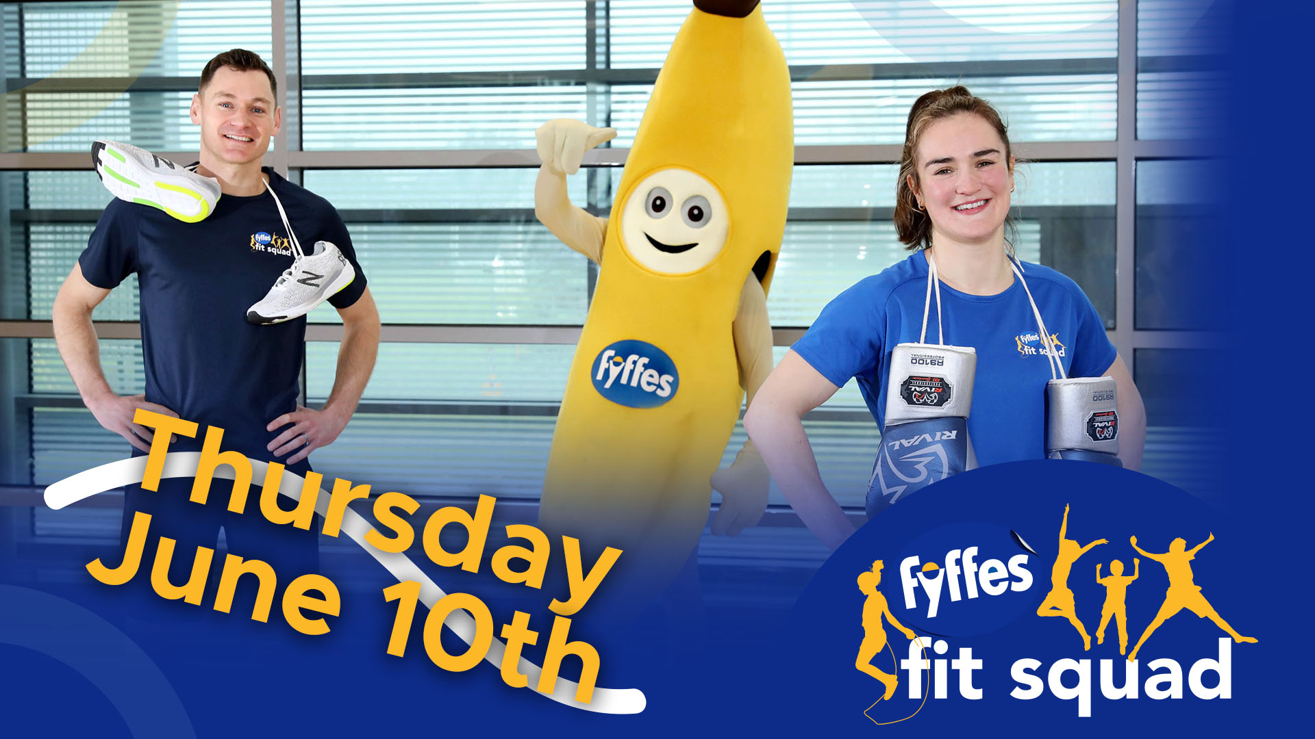 Fyffes Fit Squad Week 12 | Thursday, June 10th 2021
