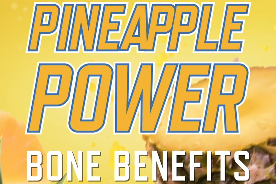 Bone Benefits of Pineapple