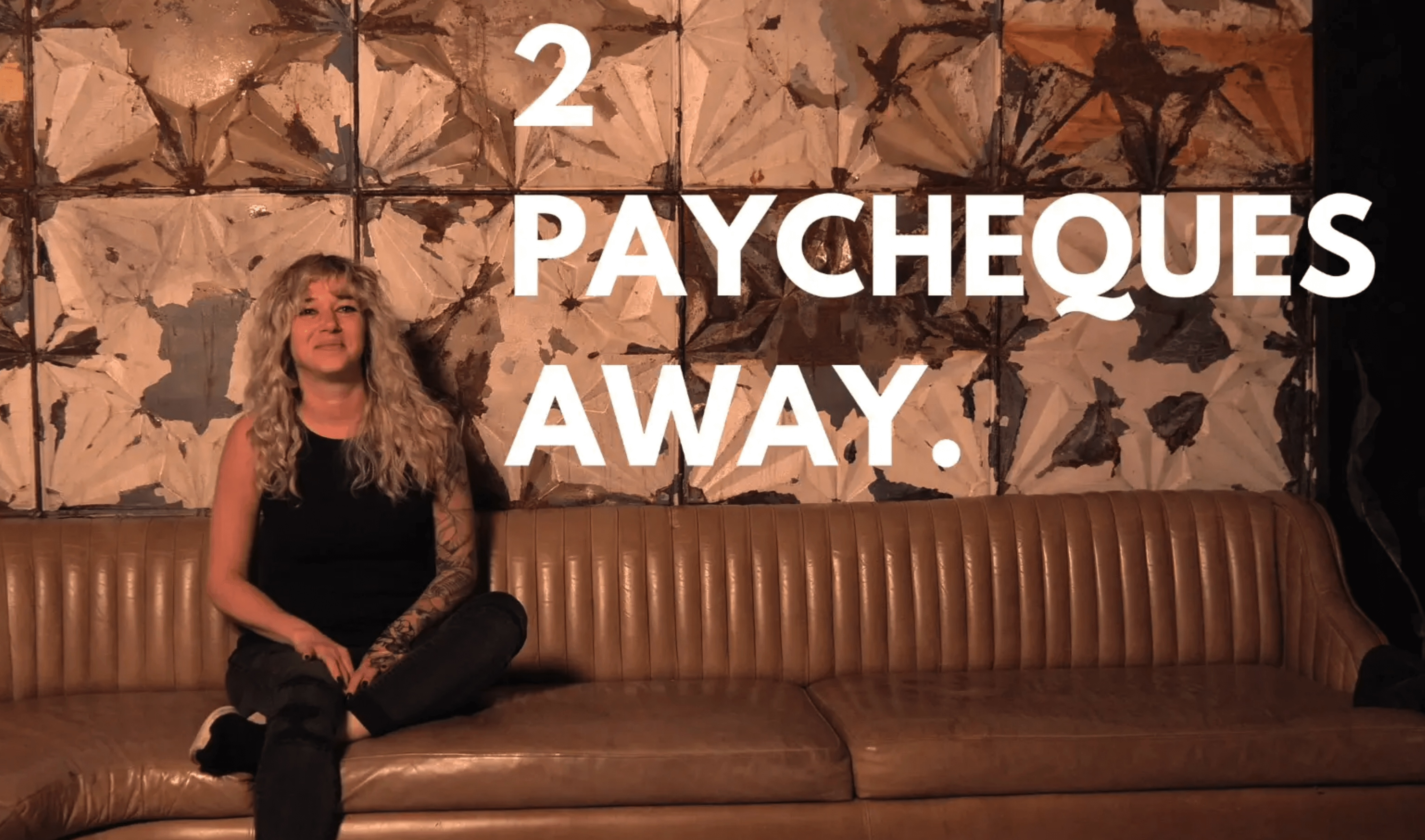 Two Paycheques Away Video Thumbnail