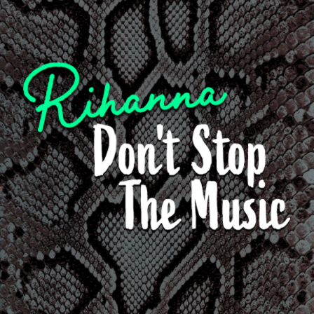 "Rihanna's ""Don't Stop The Music"" — Publishing Royalties"