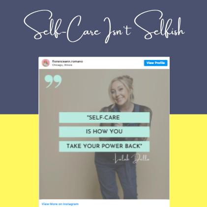 Self-care isn't selfish IG Post