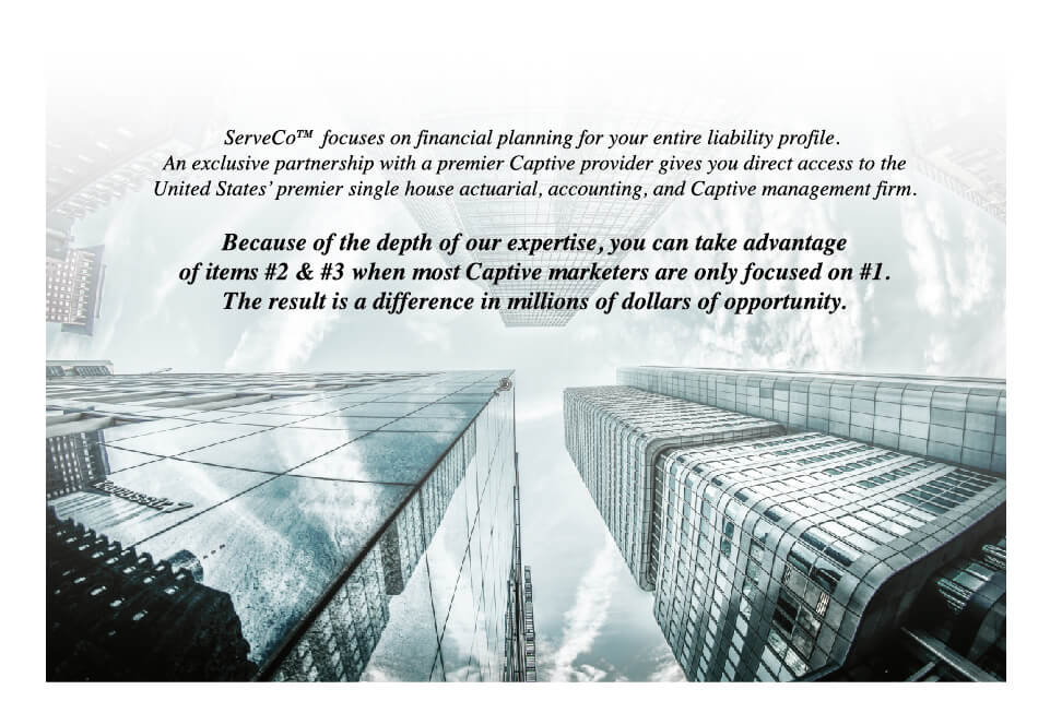 """text that says, """"serveco focuses on financial planning for your entire liability profile."""""""